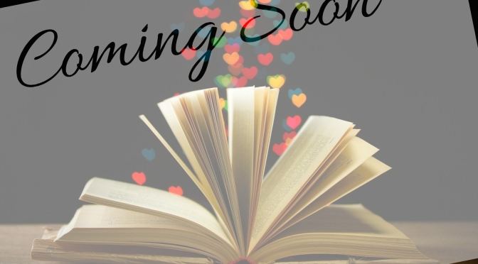 Coming Soon!…